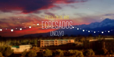 Fiesta de Egresados UNCUYO tickets