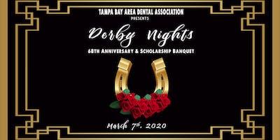 Derby Nights // TBADA 68th Anniversary & Scholarship Banquet