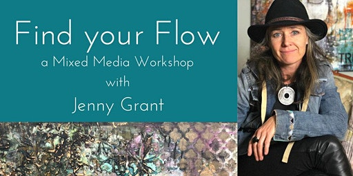 Find Your Flow Mixed Media Workshop with Jenny Grant