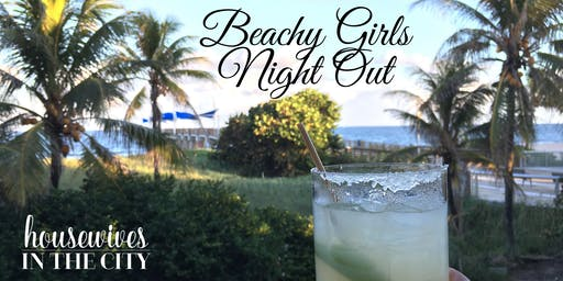 Beachy Girls Night Out