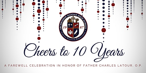 Cheers to 10 Years: A Celebration in Honor of Father Charles Latour