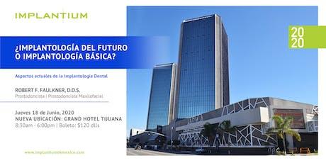 """Conferencia 2020 """"¿Implantología del futuro o implantología básica?"""" tickets"""