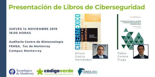 Presentación de Libros de CiberSeguridad - Campus Monterrey