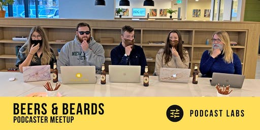 Beers & Beards - Podcasters Meet-Up