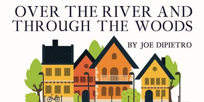 Over the River and Through the Woods Play