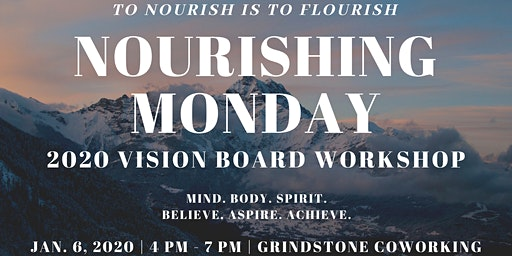Nourishing Monday: 2020 Vision Board Workshop