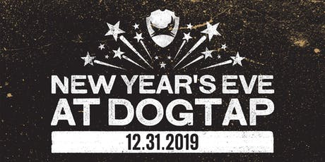 NYE at Dogtap tickets