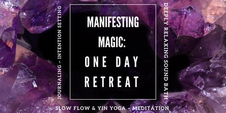 Manifesting Magic: One Day Retreat tickets