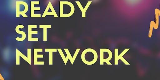 Ready, Set, Network