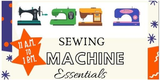 Sewing Machine Essentials