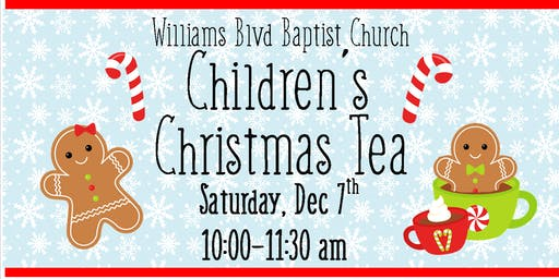 Christmas Children's Tea at Williams Blvd