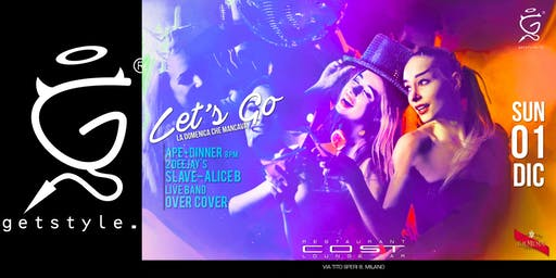 Let's Go - Aperitivo+Dinner at COST Restaurant - #ListaGETSTYLE