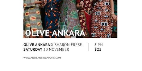 Artisan Singapore 30 Nov 2019 OliveAnkara x Sharon Frese tickets