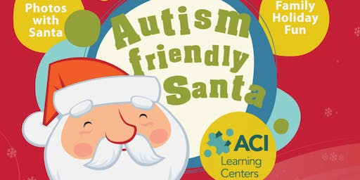 Autism Friendly Santa - ACI Learning Centers