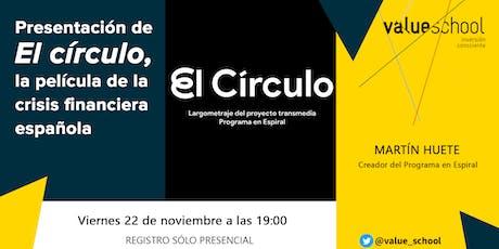 Presentación de El círculo, la película de la crisis financiera española entradas