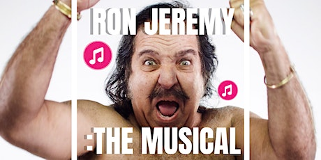 Ron Jeremy : The Musical tickets