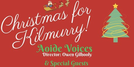 Christmas for Kilmurry! tickets