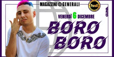BORO BORO at Magazzini Generali / Milano - 6 Dicembre 2019