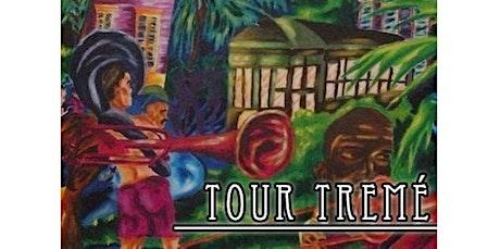 Tour Tremé (06-20-2020 starts at 10:30 AM) tickets