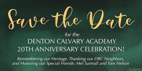 Denton Calvary Academy 20th Anniversary Celebration tickets