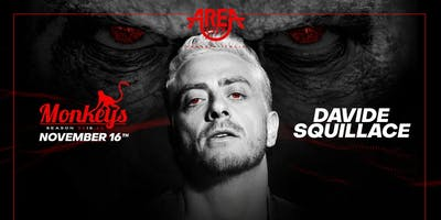 Monkeys Opening Party w/ Davide Squillace