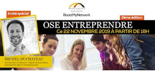 BoostMyNetwork : Ose Entreprendre!