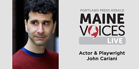 Maine Voices Live with John Cariani tickets
