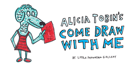 Alicia Tobin's Come Draw With Me ***SOLD OUT*** tickets