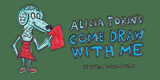 Alicia Tobin's Come Draw With Me