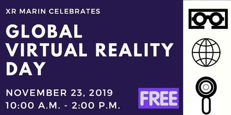 Global Virtual Reality Day at XR Marin tickets