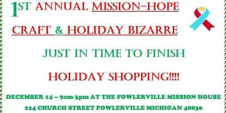 CRAFTS FOR A CAUSE-MISSION HOPE HOLIDAY BIZARRE tickets