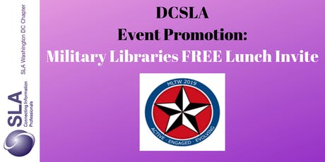 DCSLA Promoted Event: Military Libraries FREE Lunch Invite tickets