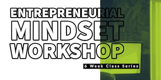 Entrepreneurial Mindset Series: