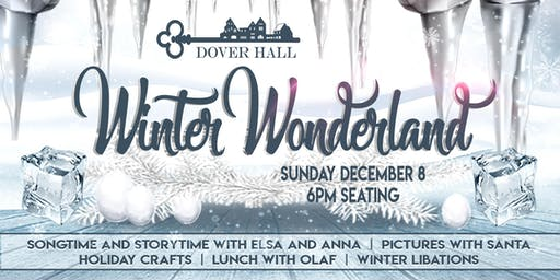 Winter Wonderland at Dover Hall - 6:00pm Seating