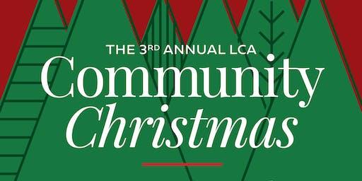 3rd Annual LCA COMMUNITY CHRISTMAS
