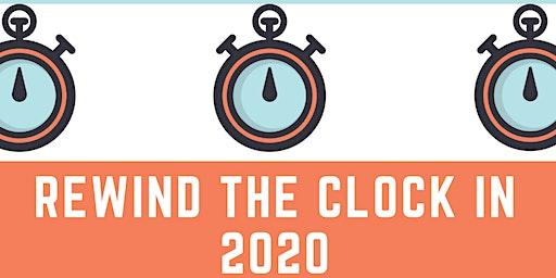 Rewind The Clock In 2020