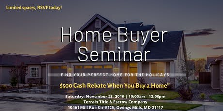 Free Home Buyer Seminar ($500 Towards Your Home Purchase!*) tickets