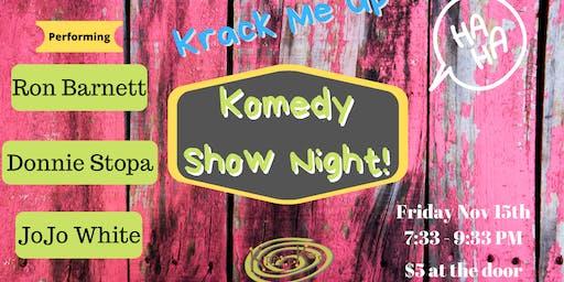 Krack Me Up Comedy Show Night