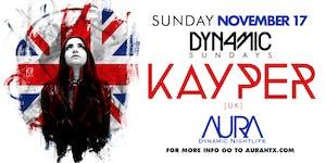 Aura Dynamic Sunday ft. Dj Kayper |11.17.19|
