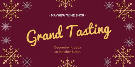 Mayhew Wine Shop Holiday Grand Tasting tickets