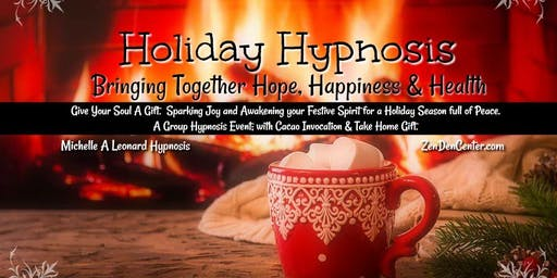 Holiday Hypnosis: Bringing Together Hope, Happiness & Health