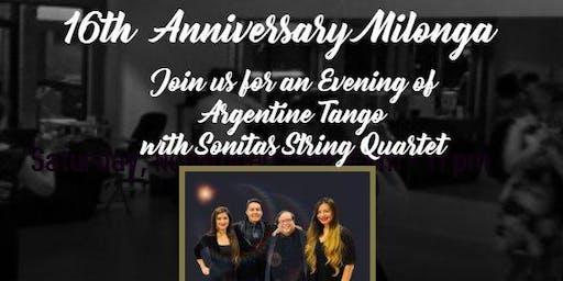 16th Anniversary Milonga!