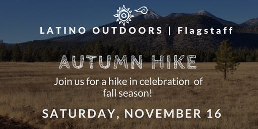 LO Flagstaff | Autumn Hike with Latino Outdoors