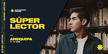 Super Lector Arequipa entradas