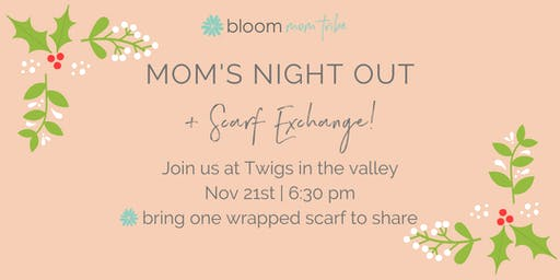 Spokane BLOOM mom tribe LADIES' NIGHT OUT