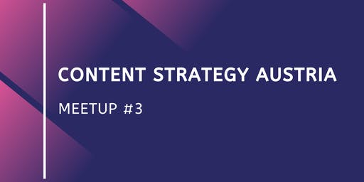 Content Strategy Austria Meetup #3