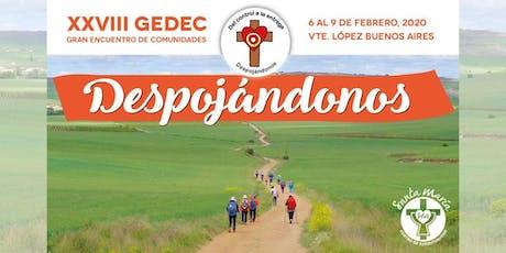 XXVIII GEDEC - Gran Encuentro de Comunidades entradas