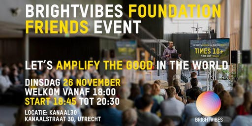 BrightVibes Foundation Friends Event