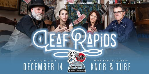 LEAF RAPIDS Winnipeg House Concert