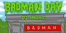 Badman Day